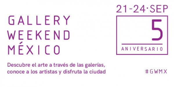 Gallery Weekend México 2017