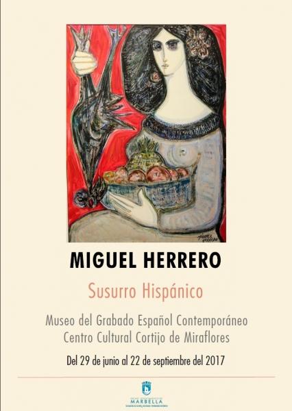 EXPOSICIÓN MIGUEL HERRERO, SUSURRO HISPÁNICO
