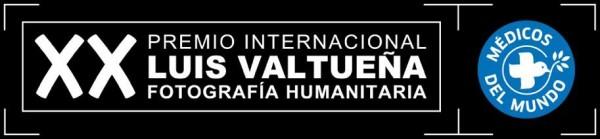 XX Edición del Premio Internacional de Fotografía Humanitaria Luis Valtueña