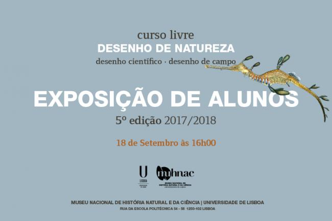 Exposição de alunos do curso livre de Desenho de Natureza 2017/2018