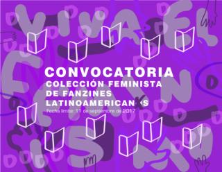CONVOCATORIA PARA LA COLECCIÓN FEMINISTA DE FANZINES LATINOAMERICANOS