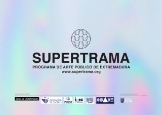 Supertrama | Programa de Arte Público de Extremadura