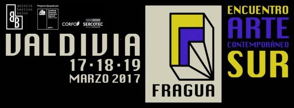 "1º Encuentro Nacional de Arte ""FRAGUA: Arte Contemporáneo Sur"""