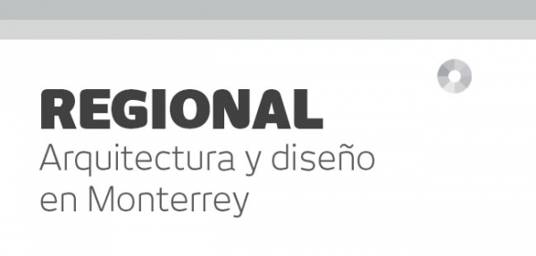 Regional arquitectura y dise o en monterrey 2000 2014 for Arquitectura y diseno monterrey