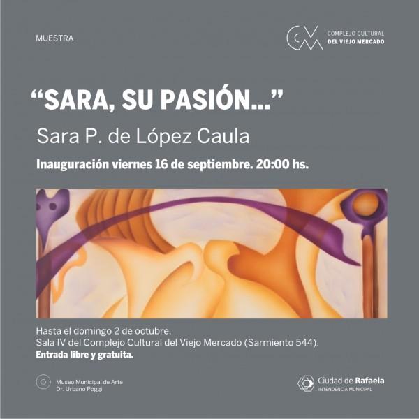 Sara P. de López Caula - Sara, su pasión...