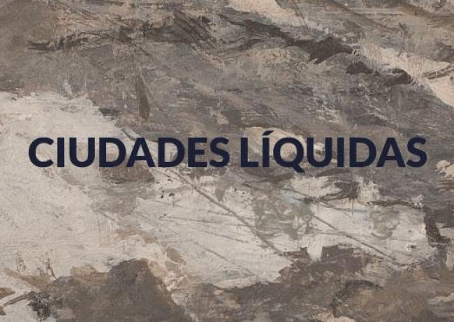 Ciudades Líquidas