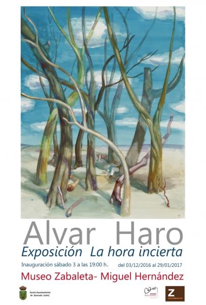 Alvar Haro, La hora incierta