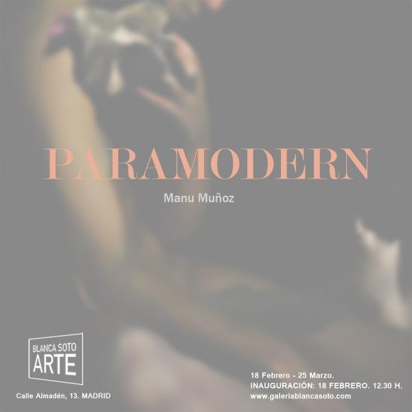 Manu Muñoz, Paramodern
