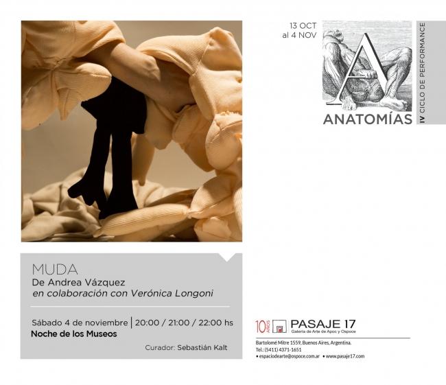 MUDA de Andrea Vazquez | Ir al evento: 'Ciclo de Performance: Anatomías'. Performance de Arte en vivo, Arte sonoro, Videoperformance en Pasaje 17 Arte Contemporáneo / Buenos Aires, Argentina