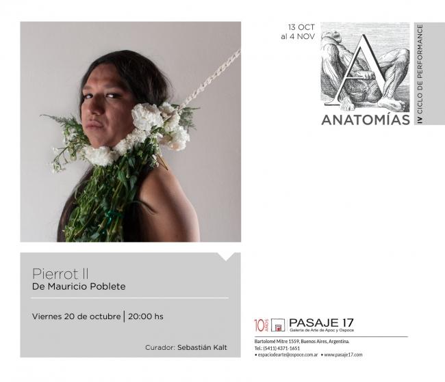 Pierrot II. De Mauricio Poblete. | Ir al evento: 'Ciclo de Performance: Anatomías'. Performance de Arte en vivo, Arte sonoro, Videoperformance en Pasaje 17 Arte Contemporáneo / Buenos Aires, Argentina