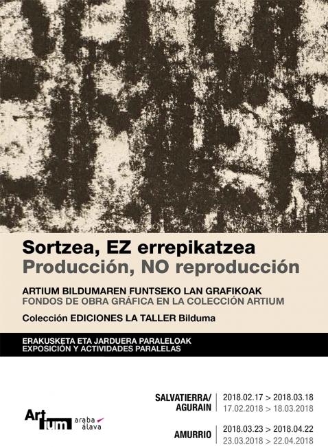 Producción, NO reproducción. Fondos de obra gráfica en la Colección Artium. Colección Ediciones de La Taller