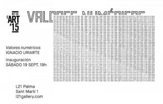 Ir al evento: 'Valores numéricos'. Exposición de Arte sonoro en L 21 Gallery  - Palma Palma, Baleares, España