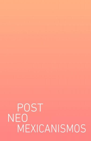 PostNeoMexicanismis