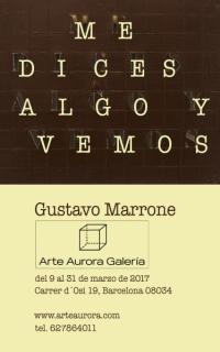 Gustavo Marrone. Me dices algo y vemos