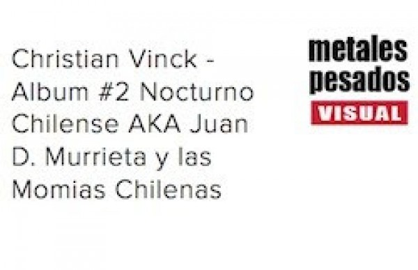 Album #2 Nocturno Chilense AKA Juan D. Murrieta y las Momias Chilenas