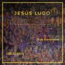 Jesús Lugo: Cantos del cielo y del infierno