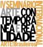 IV Seminário Internacional ARTE!Brasileiros. Arte Contemporânea e Realidade