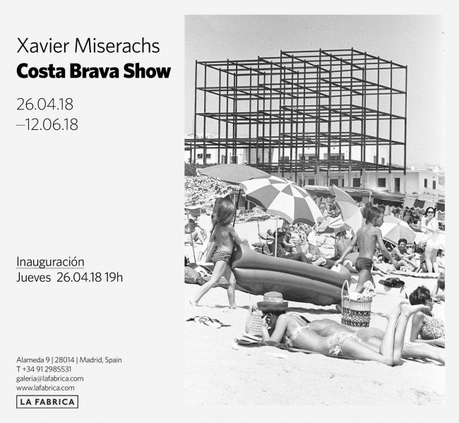 Xavier Miserachs. Costa Brava Show