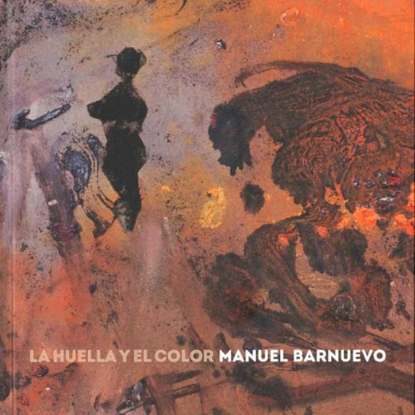Manuel Barnuevo, La huella y el color