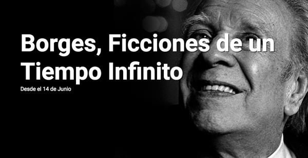 Borges, Ficciones de un tiempo infinito