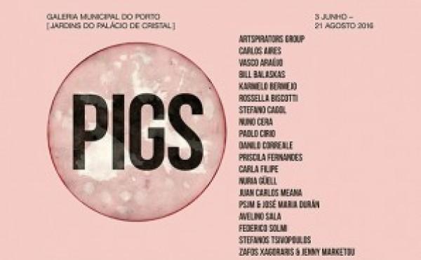 PIGS / Oporto