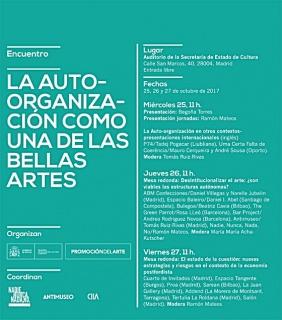 La auto-organización como una de las Bellas Artes. Encuentro de proyectos artísticos autónomos
