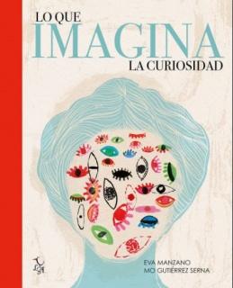 Eva Manzano. Lo que imagina la curiosidad – Cortesía de Eva Manzano Art & Shop
