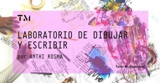 LABORATORIO DE DIBUJAR Y ESCRIBIR. Imagen cortesía CIRCULO A