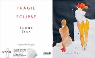 Lucas Brox. Frágil eclipse