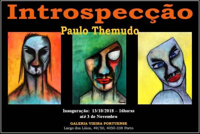 Paulo Themudo. Introspecção