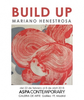 BUILD UP, de Mariano Henestrosa. En Aspa Contemporary