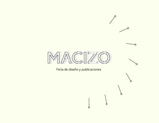 """Feria de diseño & publicaciones """"Macizo"""". Imagen cortesía Espacio El Dorado"""