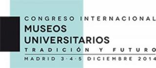 Congreso Internacional ´Museos Universitarios: Tradición y Futuro´