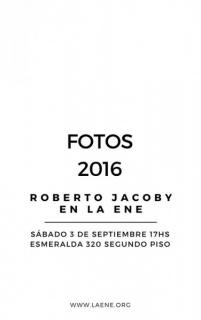 Roberto Jacoby en La Ene. Fotos 2016