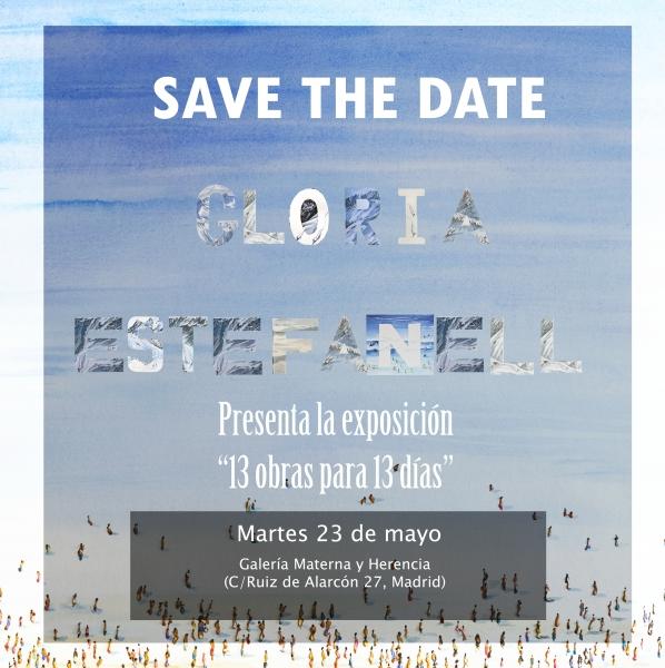 Gloria Estefanell. 13 obras para 13 días