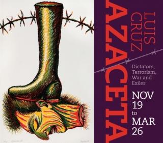 Luis Cruz Azaceta: Dictators, Terrorism, War and Exiles