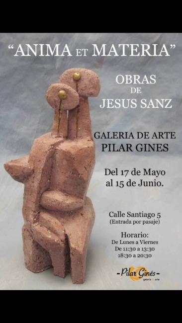 Jesús Sanz. Anima et Materia