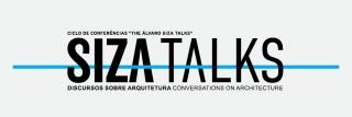 The Álvaro Siza Talks - Discursos sobre arquitetura