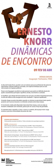 Ernesto Knorr. Dinâmicas de Encontro | Ir al evento: 'Dinâmicas de Encontro'. Exposición en Museu Internacional de Escultura Contemporânea de Santo Tirso / Santo Tirso, Porto, Portugal