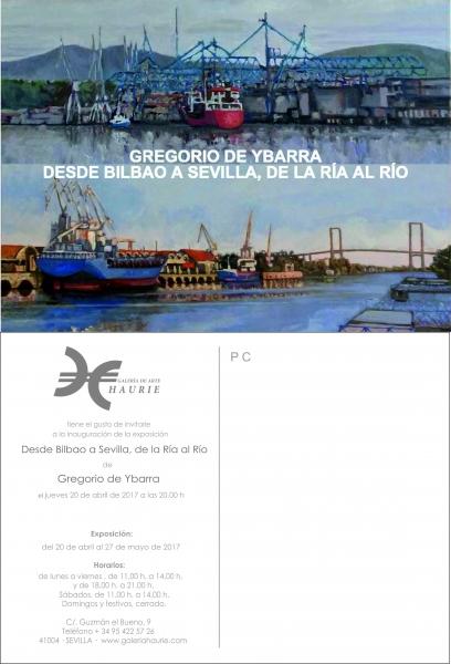 Gregorio de Ybarra. Desde Bilbao a Sevilla, de la Ría al Río
