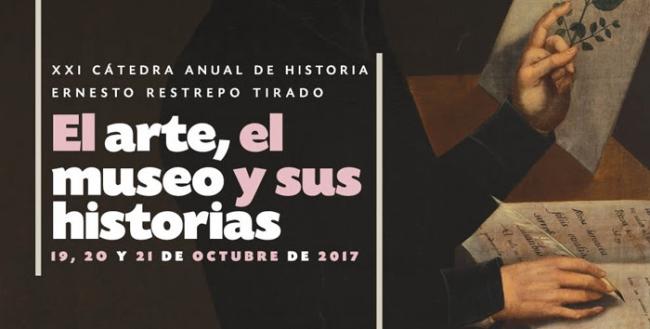 EL ARTE, EL MUSEO Y SUS HISTORIAS: XXI CÁTEDRA ANUAL DE HISTORIA ERNESTO RESTREPO TIRADO  IMAGEN IDENTIFICATIVA DEL CURSO. Imagen cortesía Museo Nacional de Colombia