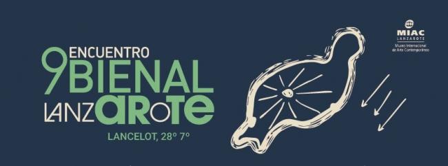 9º Encuentro Bienal ArteLanzarote 2017: Lancelot, 28º-7º | Ir al evento: '9º Encuentro Bienal ArteLanzarote 2017: Lancelot, 28º-7º'. Bienal de arte en Varios espacios de Lanzarote / Las Palmas, España