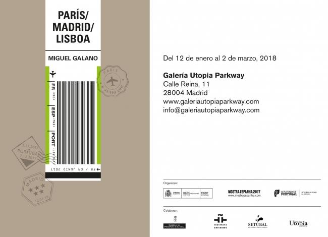 Miguel Galano. París/Madrid/Lisboa | Ir al evento: 'París/Madrid/Lisboa'. Exposición de Pintura en Utopia Parkway / Madrid, España