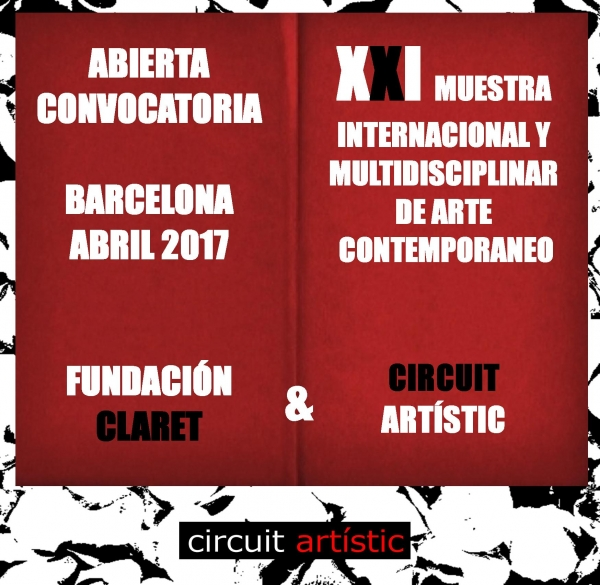 XXI Muestra International de Arte Contemporáneo Circuit Artistic Abril 2017