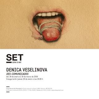 Denica Veselinova. Des-comunicados