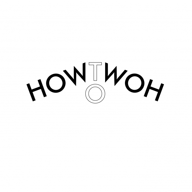 HOW TO WOH