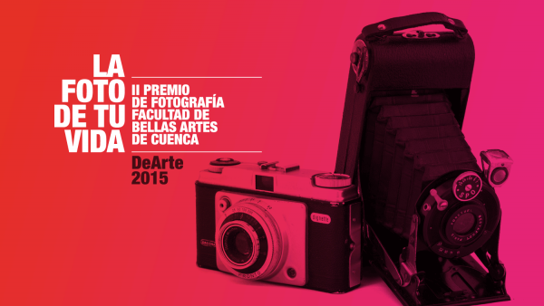 II Premio de Fotografía de la Facultad de Bellas Artes de Cuenca 'DeArte 2015?