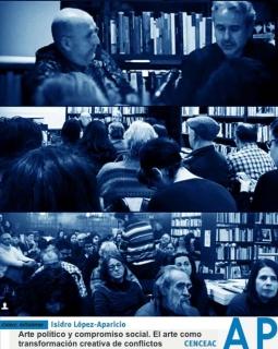 Arte político y compromiso social. El arte como transformación creativa de conflictos