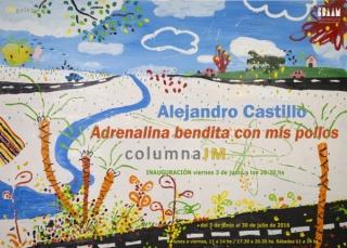Alejandro Castillo, Adrenalina bendita con mis pollos