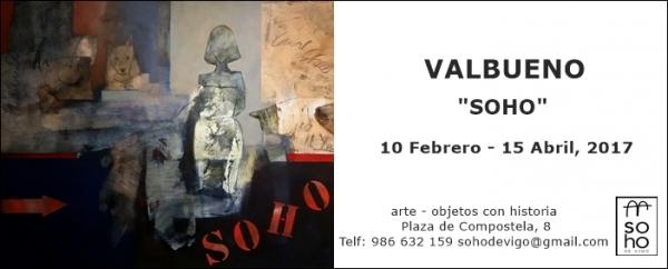 "Exposición José Luis Valbueno,  ""Soho"""